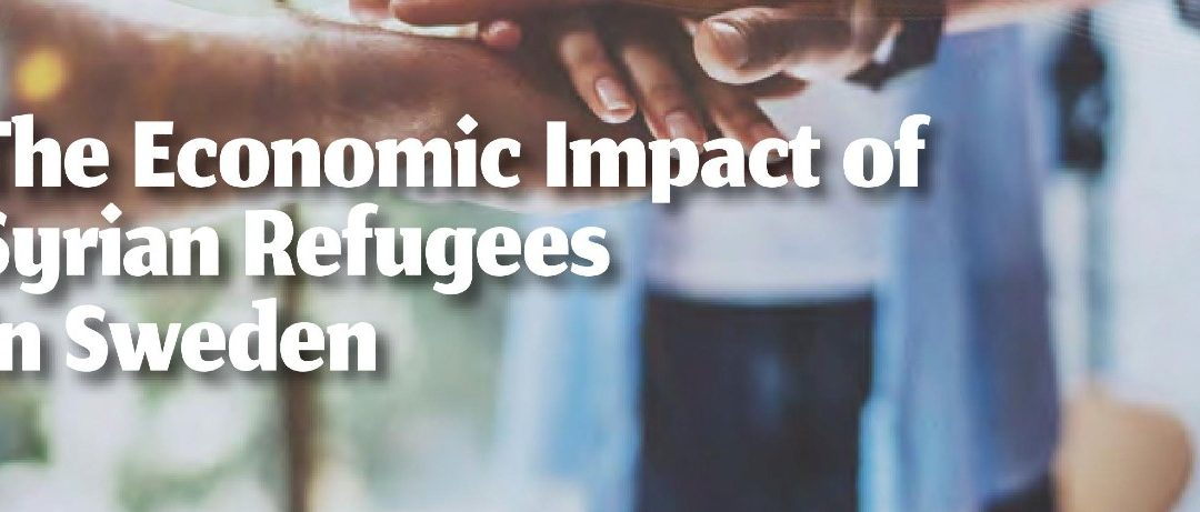 New report out: The economic impact of Syrian refugees in Sweden