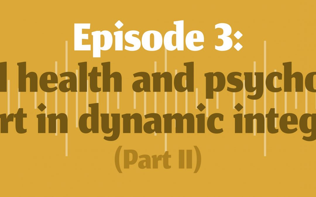 FOCUS podcast on dynamic integration: Episode 3